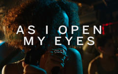 "Cartelera de Jueves: ""As I Open My Eyes"""